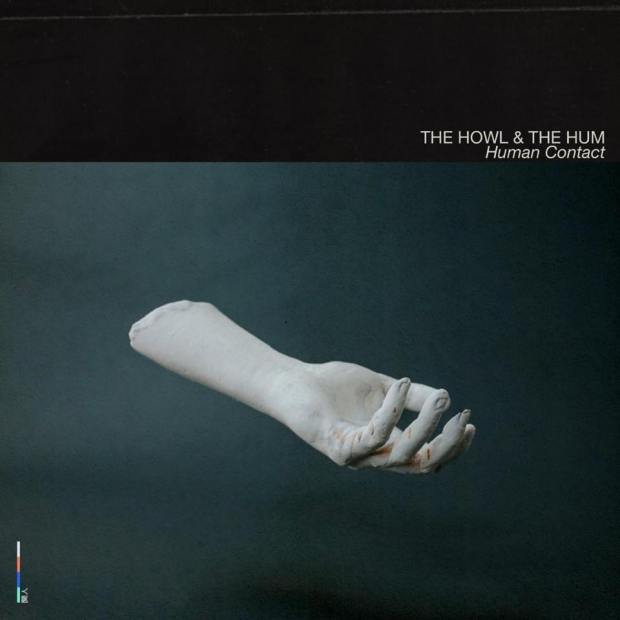The Howl & The Hum Human Contact album cover